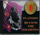 Platoon  Beyond The Shadows