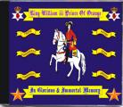 King William III Prince Of Orange - In Glorious And Immortal Memory