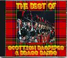 The Best Of Scottish Bagpipes & Brass Bands