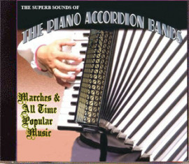 THE SUPERB SOUNDS OF THE PIANO ACCORDION BANDS