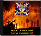 Heroes Of The Somme - We Will Remember Them