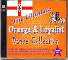 The Ultimate Orange & Loyalist Dance Collection (Double CD)