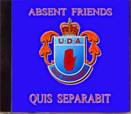 ABSENT FRIENDS  U.D.A  QUIS SEPARABIT