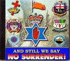 And Still We Say  NO SURRENDER