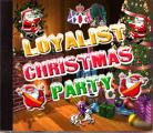LOYALIST CHRISTMAS PARTY