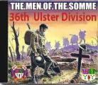 The Men Of The Somme - 36th Ulster Division