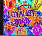 LOYALIST PARTY - 45 Loyalist Hits