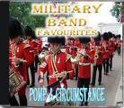 Military Band Favourites - POMP & CIRCUMSTANCE