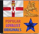POPULAR  LOYALIST ORIGINALS